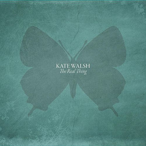 Play & Download The Real Thing by Kate Walsh | Napster