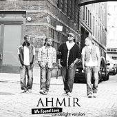 AHMIR: We Found Love (Candlelight version) by Ahmir