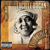 Shave 'Em Dry: The Best of Lucille Bogan by Lucille Bogan