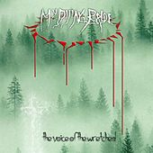 Play & Download The Voice of the Wretched by My Dying Bride | Napster