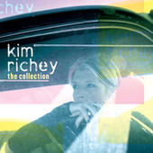 The Collection by Kim Richey