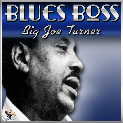 Blues Boss by Big Joe Turner
