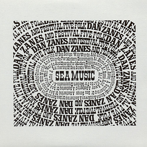 Play & Download Sea Music: A Gathering Of Sea Songs by Dan Zanes | Napster