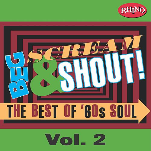 Beg, Scream & Shout!: Vol. 2 by Various Artists