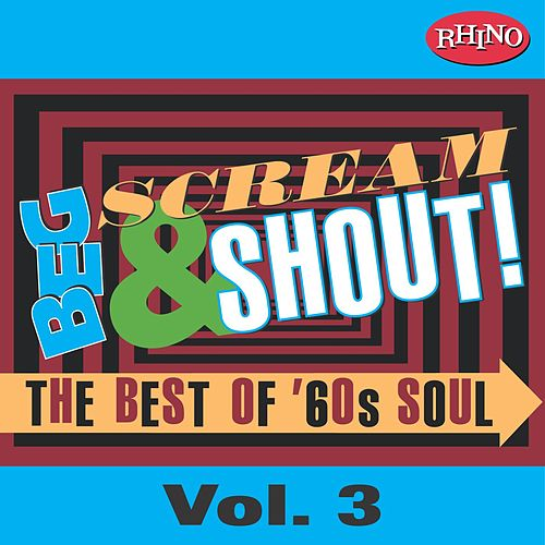 Beg, Scream & Shout!: Vol. 3 by Various Artists