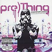 Play & Download 22nd Century Lifestyle by Pre)Thing | Napster