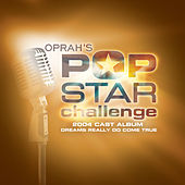 Play & Download Oprah's Pop Star Challenge by Various Artists | Napster