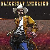 Play & Download Blackbelt Andersen by Blackbelt Andersen | Napster