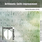 Play & Download Arithmetic Skills Improvement by Imaginacoustics | Napster
