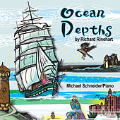 Play & Download Ocean Depths: Richard Rinehart by Michael Schneider (2) | Napster