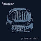 Play & Download Patterns in Static by The Remainder | Napster