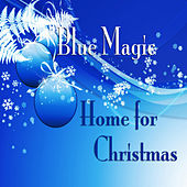 Home for Christmas by Blue Magic