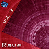 Rave Volume 3 by Various Artists