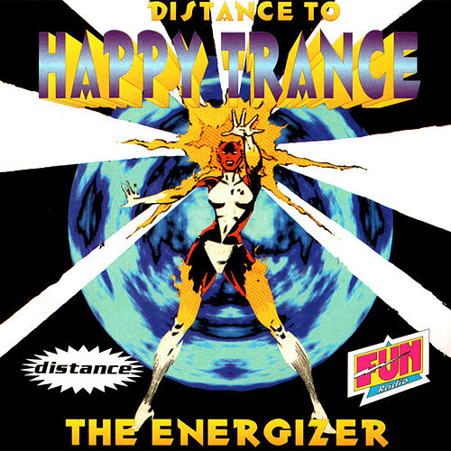 Play & Download Distance To Happy Trancer - The Energizer by Various Artists | Napster