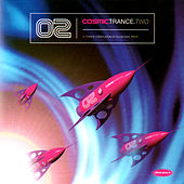 Play & Download Cosmic Trance 2 by Various Artists | Napster