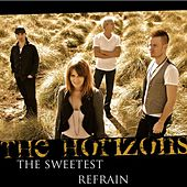 Play & Download The Sweetest Refrain by Horizons | Napster
