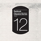 Bedrock Classics Series 12 von Various Artists