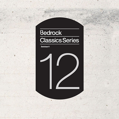 Play & Download Bedrock Classics Series 12 by Various Artists | Napster