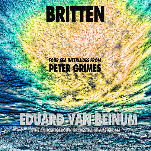 Britten: Four Sea Interludes from