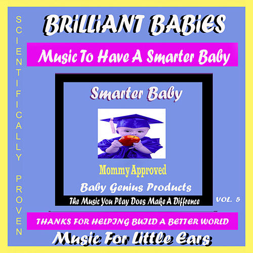 Play & Download Brilliant Babies Collection Vol.5 by Various Artists | Napster