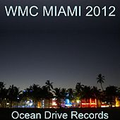 Play & Download Wmc Miami 2012 by Various Artists | Napster