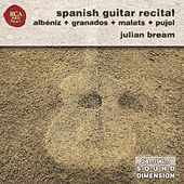 Play & Download Dimension Vol. 16: Albéniz Et Al Spanish Guitar Recital by Julian Bream | Napster
