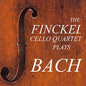 Play & Download Finckel Cello Quartet Plays Bach by Finckel Cello Quartet | Napster