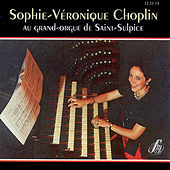 Sophie-Véronique Choplin au grand-orgue de Saint-Sulpice by Sophie-Véronique Choplin