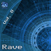 Rave Volume 8 by Various Artists