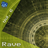 Rave Volume 6 by Various Artists