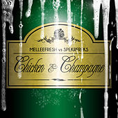 Chicken & Champagne by Melleefresh