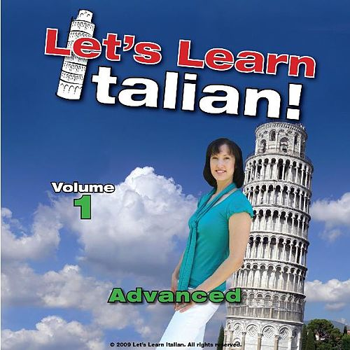 Advanced Italian, Volume 1 by Let's Learn Italian!
