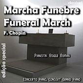 Play & Download Marcha Funebre (feat. Roger Roman) - Single by Frederic Chopin | Napster