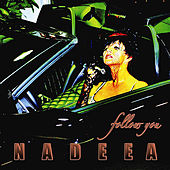 Play & Download Follow You by Nadeea | Napster