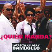 Play & Download Quién Manda by Bamboleo | Napster