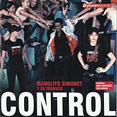 Play & Download Control by Manolito Simonet Y Su Trabuco | Napster