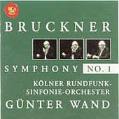 Play & Download Bruckner: Symphony No. 1 by Günter Wand | Napster