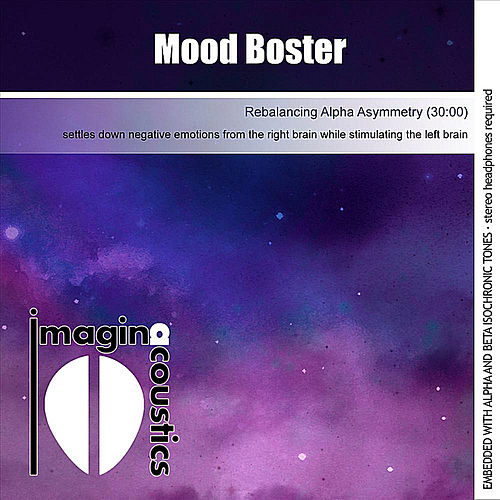 Play & Download Mood Booster (Rebalancing Alpha Asymmetry) by Imaginacoustics | Napster