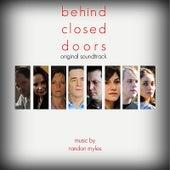 Behind Closed Doors (Original Soundtrack) by Randon Myles