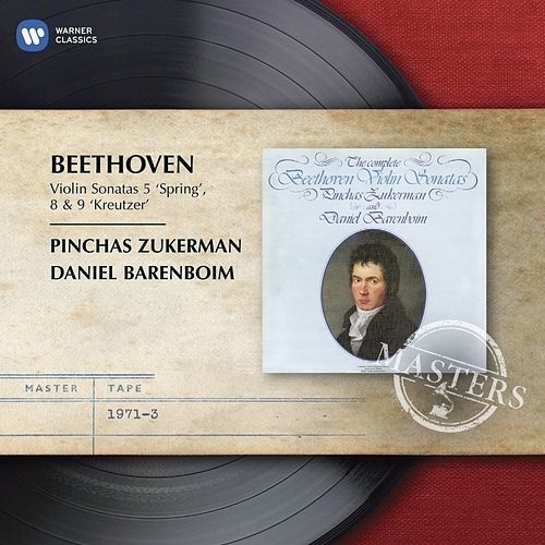 Play & Download Beethoven: Violin Sonatas by Pinchas Zukerman | Napster