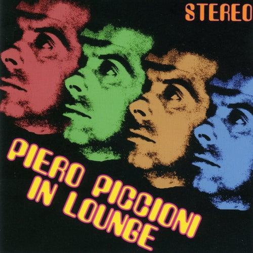 Play & Download Piero piccioni in lounge by Piero Piccioni | Napster