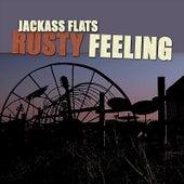 Rusty Feeling by Jackass Flats