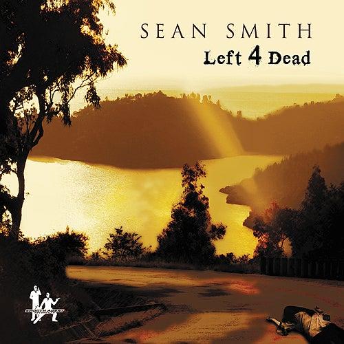 Left 4 Dead by Sean Smith