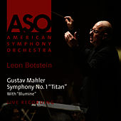 Play & Download Mahler: Symphony No. 1 -