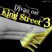 Play & Download Divas on King Street 3 by Various Artists | Napster