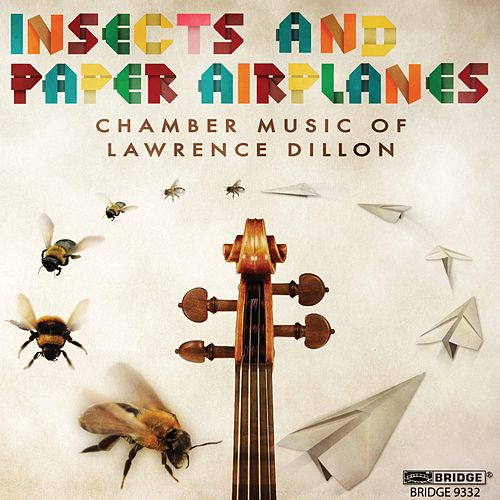 Insects and Paper Airplanes by Daedalus Quartet