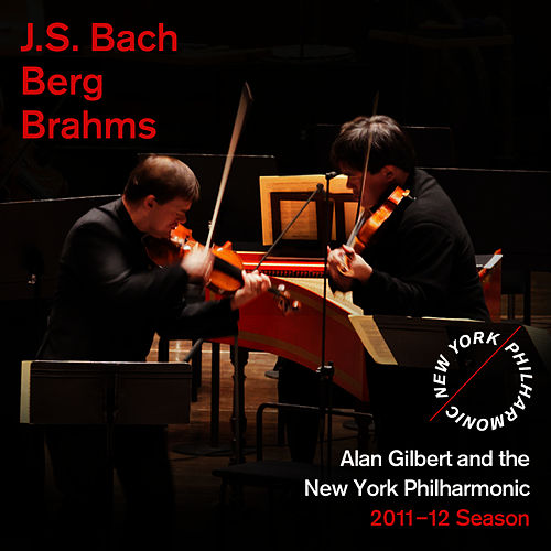 Play & Download Bach, Berg, Brahms by New York Philharmonic | Napster