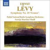 Play & Download Lévy: Symphony No. 10,