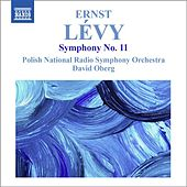 Play & Download Lévy: Symphony No. 11 by David Oberg | Napster