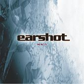 Play & Download Wait by Earshot | Napster